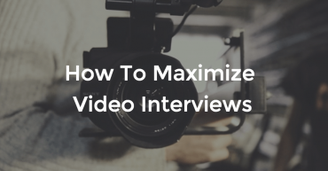 How-To-Maximize-Video-Interviews